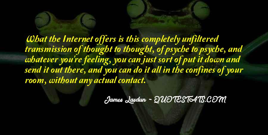 Quotes About Your Psyche #1150342