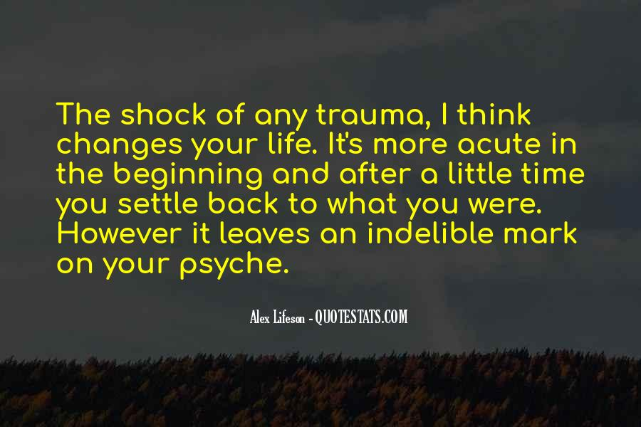 Quotes About Your Psyche #1165854