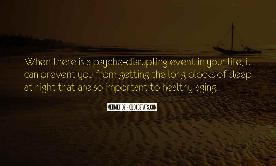Quotes About Your Psyche #1369126