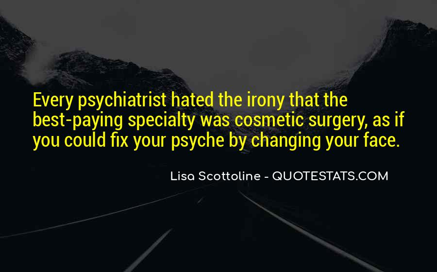 Quotes About Your Psyche #1760672