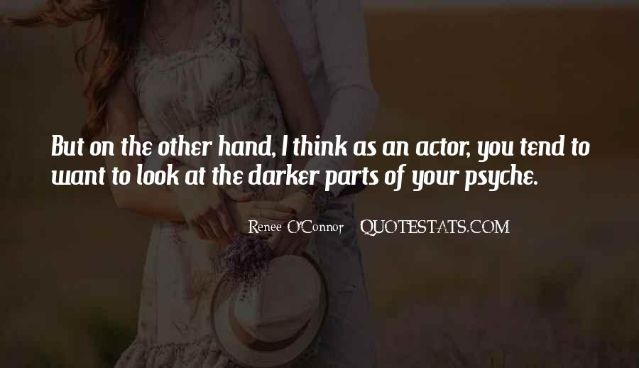 Quotes About Your Psyche #292939