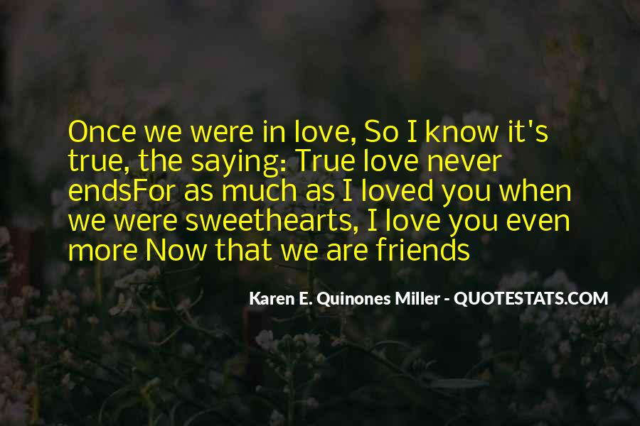 Quotes About Friends That Are In Love #1121019