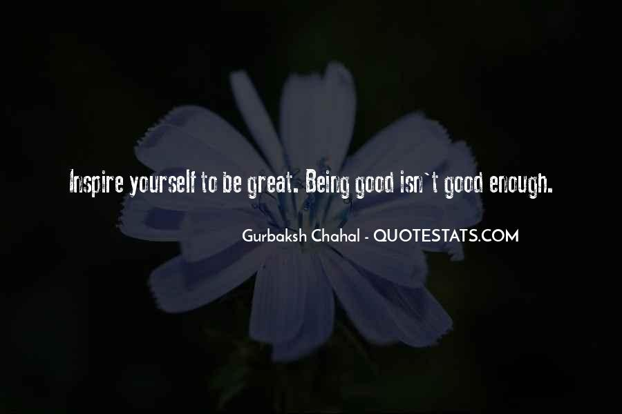 Quotes About Being Good Enough For You #637754