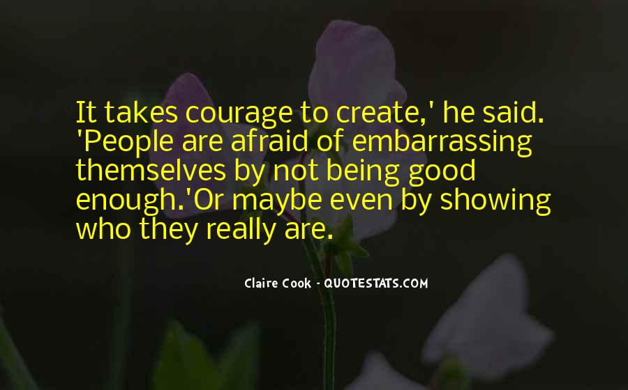 Quotes About Being Good Enough For You #640037