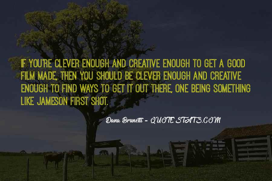 Quotes About Being Good Enough For You #641687