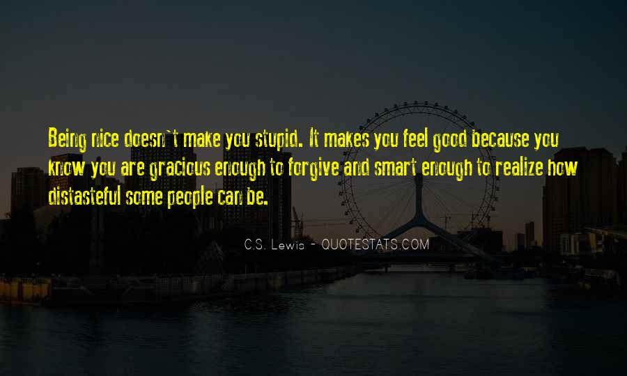 Quotes About Being Good Enough For You #816323
