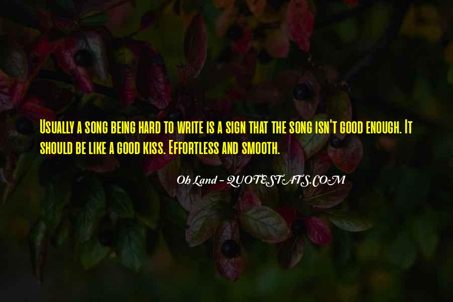 Quotes About Being Good Enough For You #882153