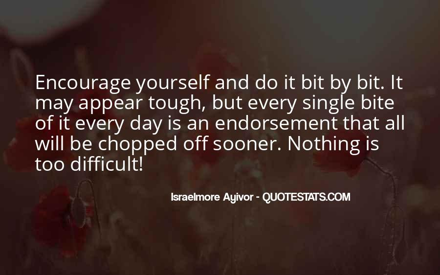 Quotes About Having A Tough Day #521192