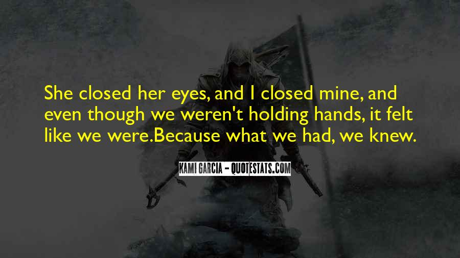 Quotes About Holding Hands Forever #1046220