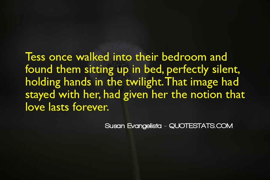 Quotes About Holding Hands Forever #1393122
