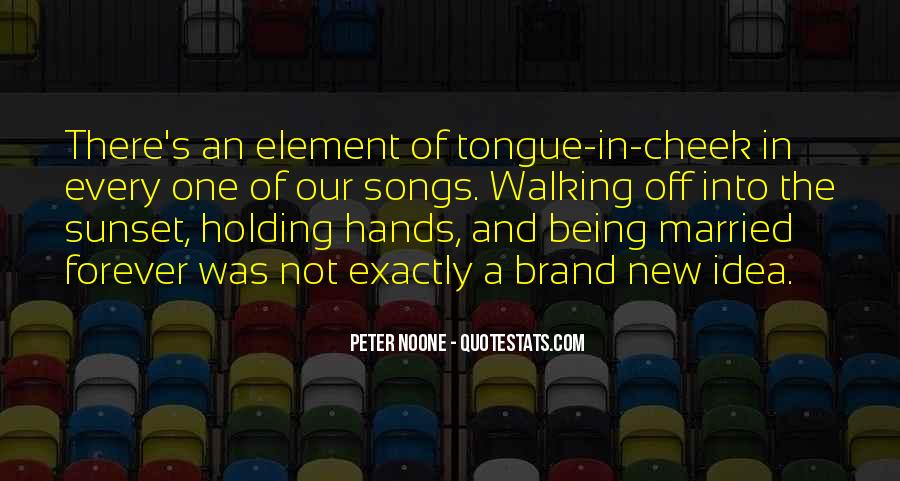 Quotes About Holding Hands Forever #1450506
