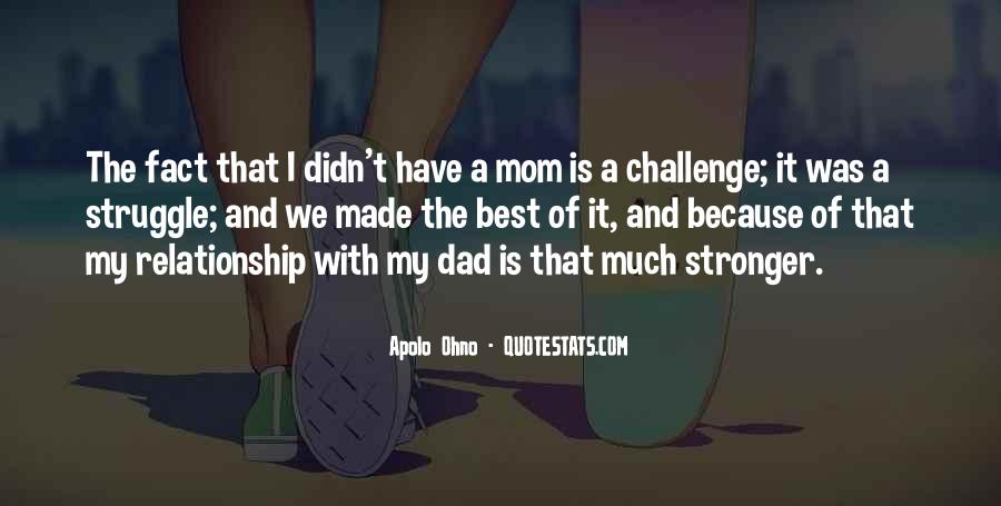 Quotes About Stronger Relationship #1023563