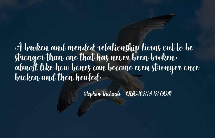 Quotes About Stronger Relationship #1217171