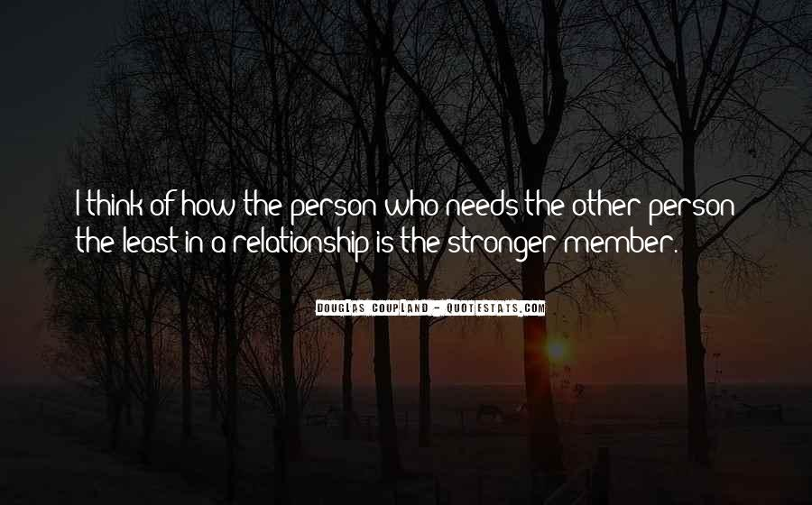 Quotes About Stronger Relationship #1699279