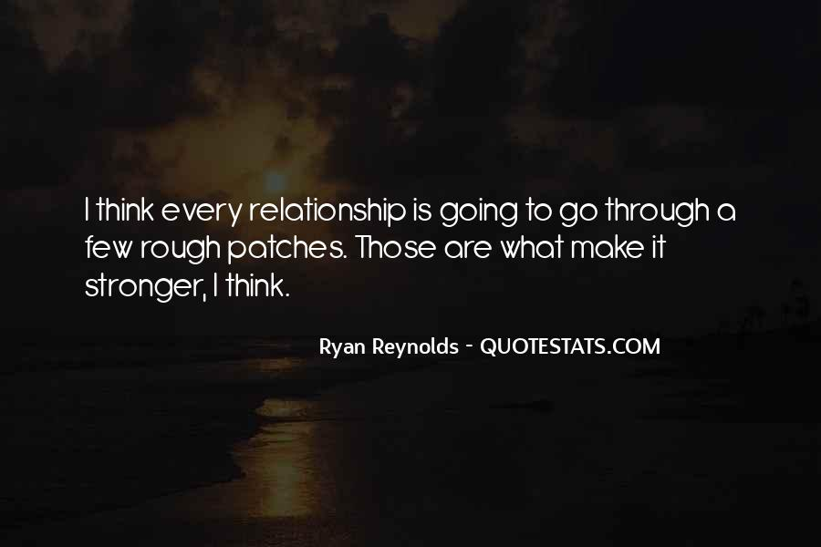 Quotes About Stronger Relationship #207647