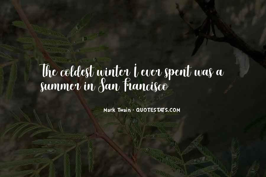 Quotes About Summer Being Here #30724
