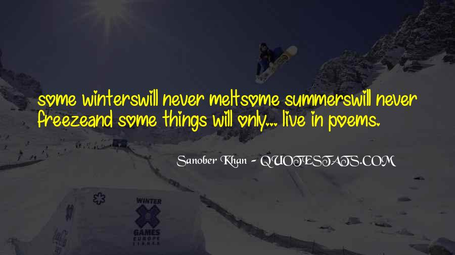 Quotes About Summer Being Here #35593