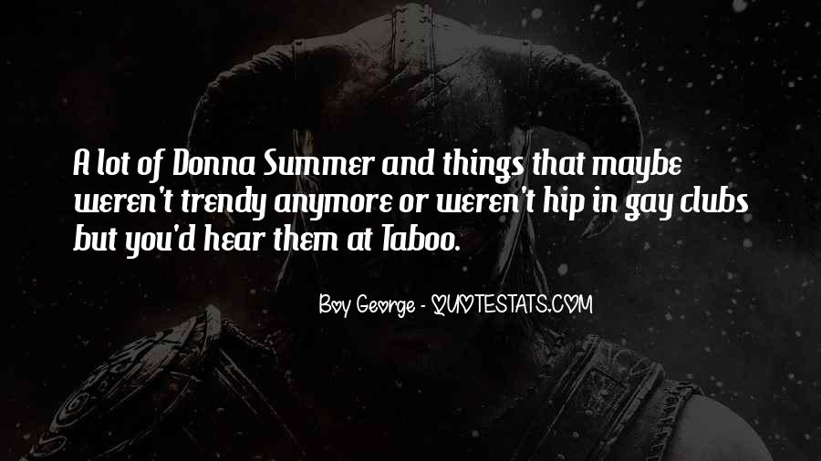 Quotes About Summer Being Here #39366