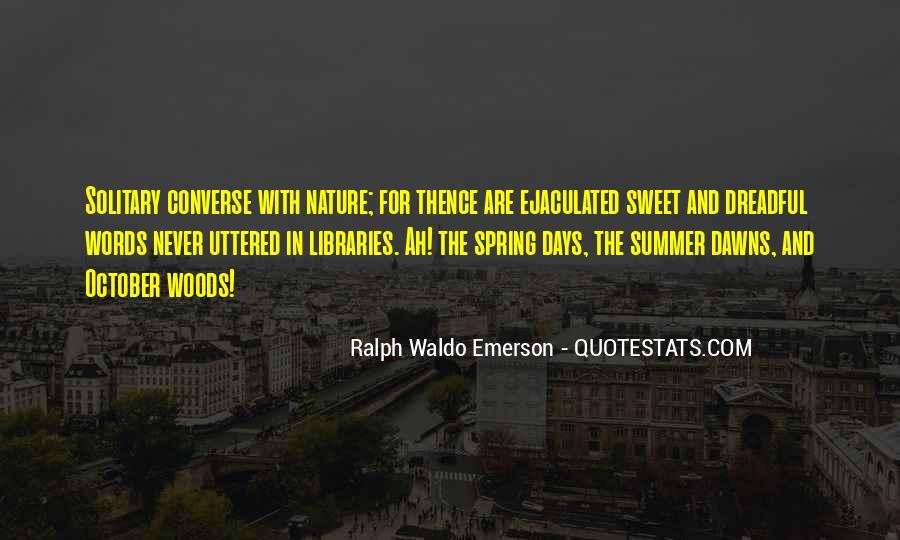 Quotes About Summer Being Here #40825