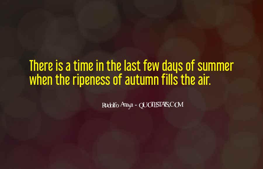 Quotes About Summer Being Here #43183