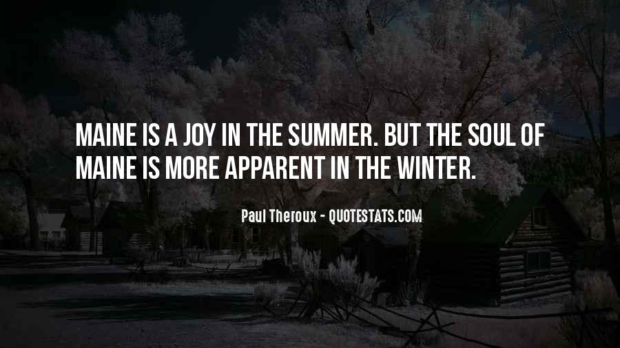 Quotes About Summer Being Here #4494