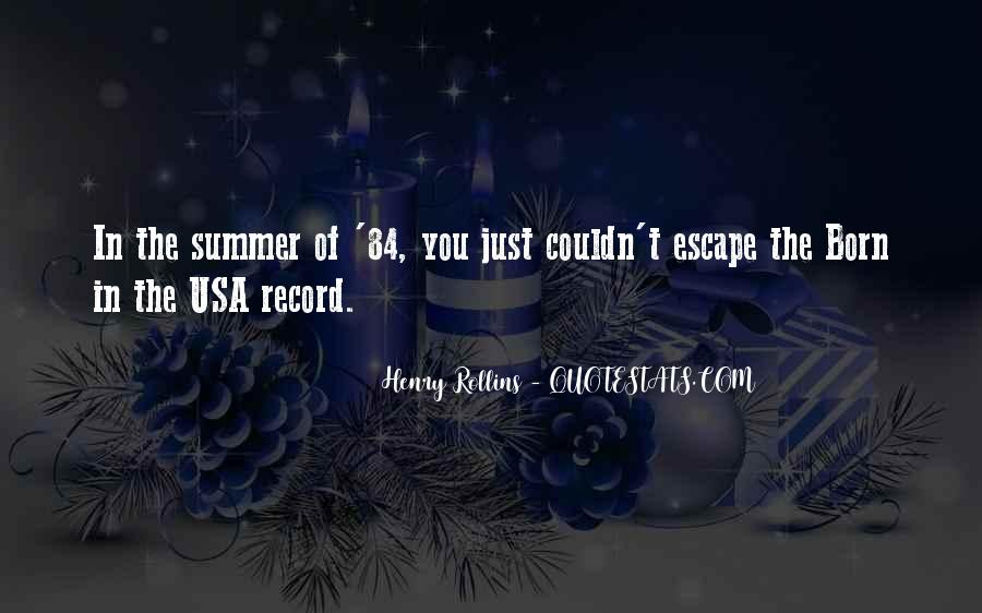Quotes About Summer Being Here #46940