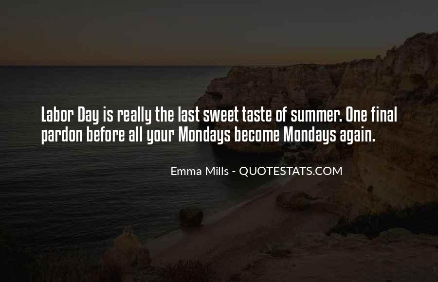 Quotes About Summer Being Here #47310