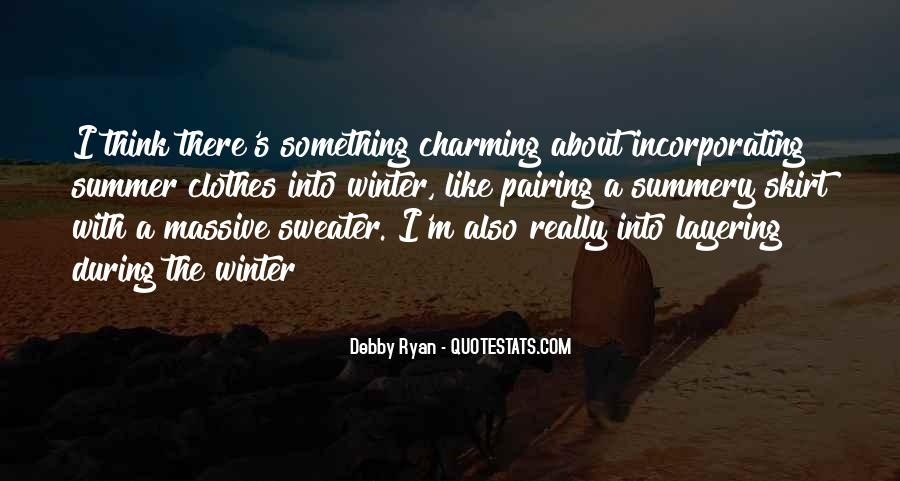 Quotes About Summer Being Here #47538