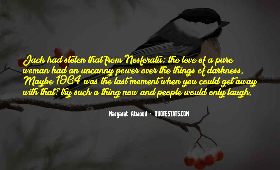 Quotes About Stolen Love #1097744