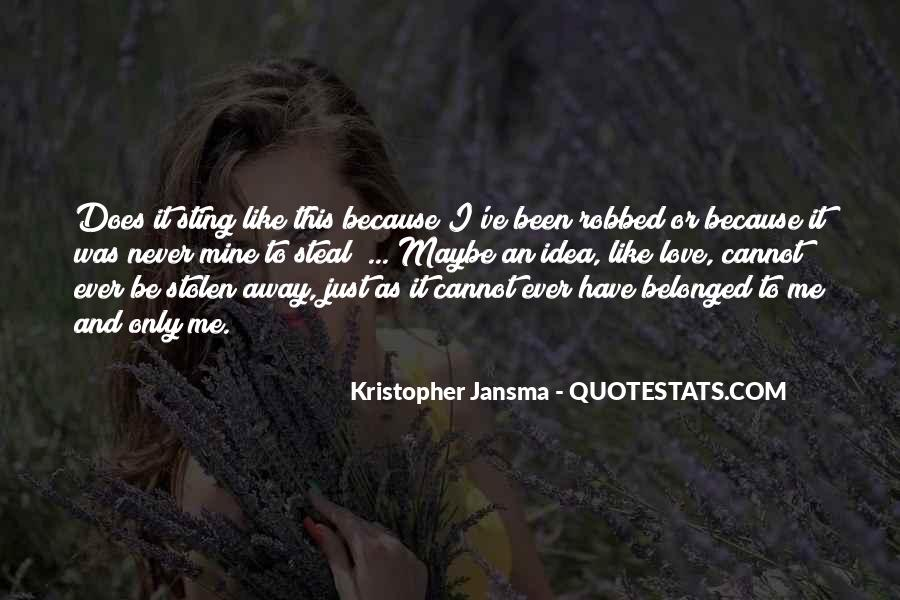 Quotes About Stolen Love #1139585
