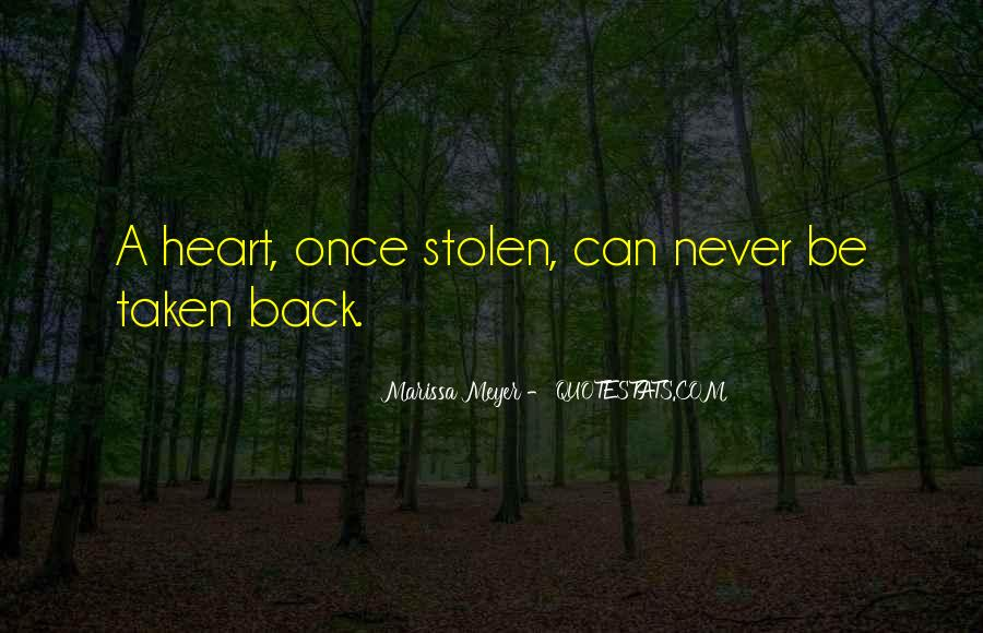 Quotes About Stolen Love #533088