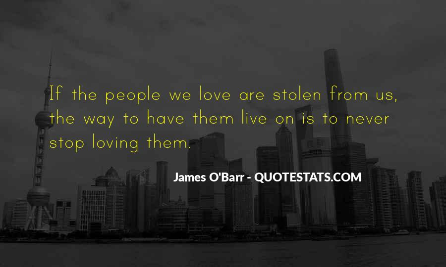 Quotes About Stolen Love #935986