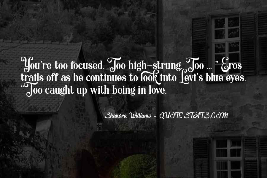 Quotes About Being High Strung #542330