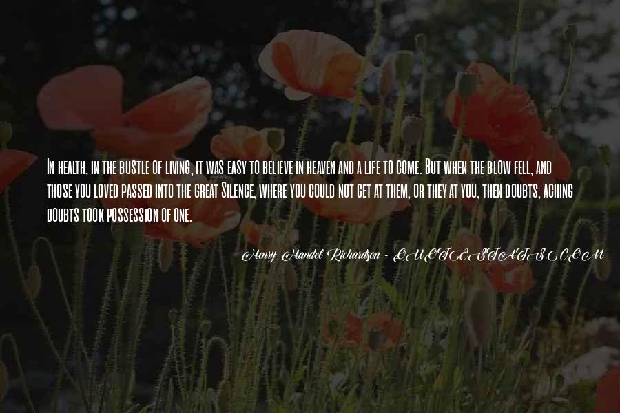 Quotes About Loved Ones That Passed Away #1256179