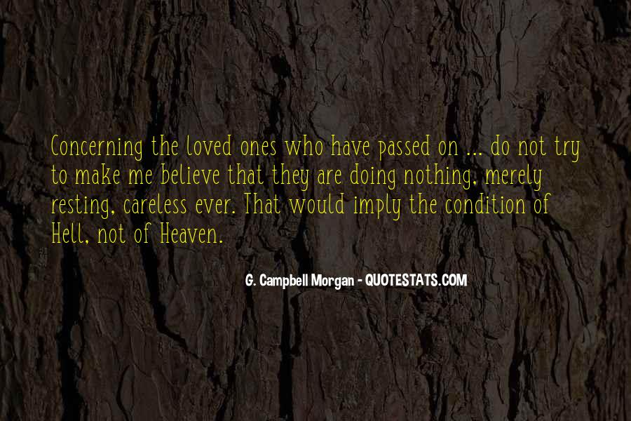 Quotes About Loved Ones That Passed Away #1754256