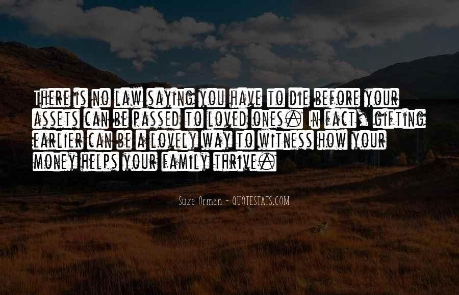 Quotes About Loved Ones That Passed Away #780419