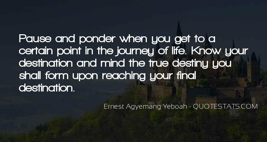 Quotes About Reaching Your Destination #1482964