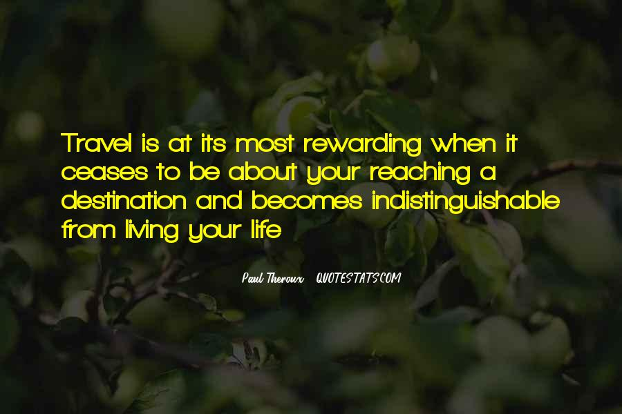 Quotes About Reaching Your Destination #245099