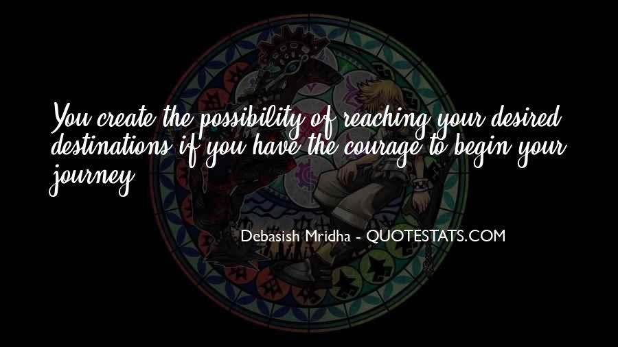 Quotes About Reaching Your Destination #408328