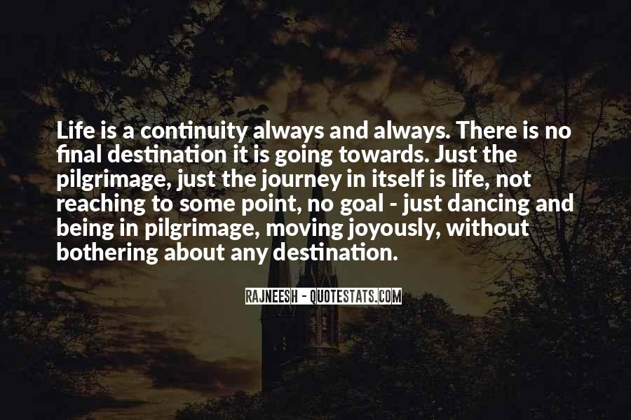 Quotes About Reaching Your Destination #448680