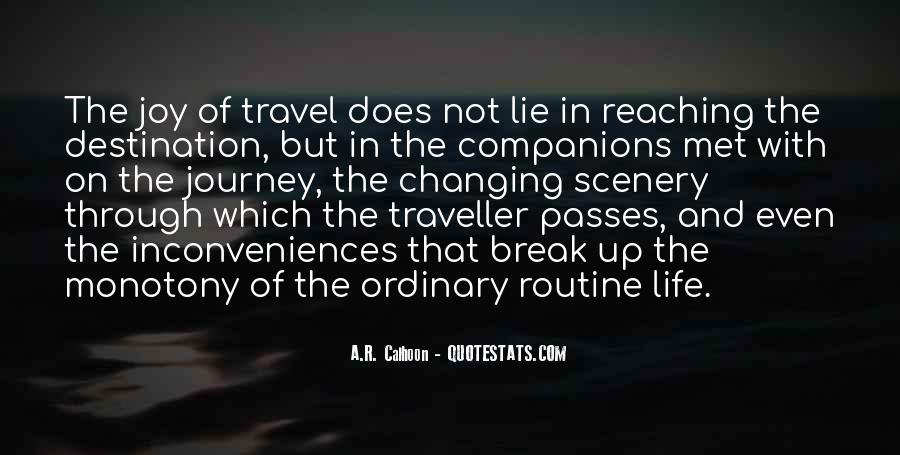 Quotes About Reaching Your Destination #65408