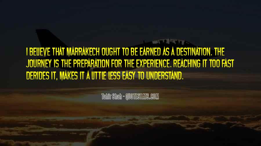 Quotes About Reaching Your Destination #926555