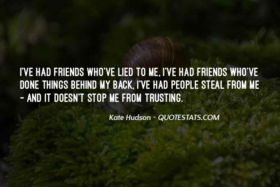 Quotes About Trusting Your Friends #1189036
