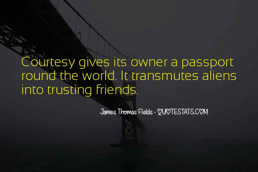 Quotes About Trusting Your Friends #1397923