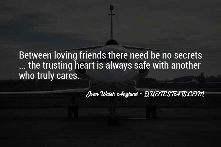 Quotes About Trusting Your Friends #1818176