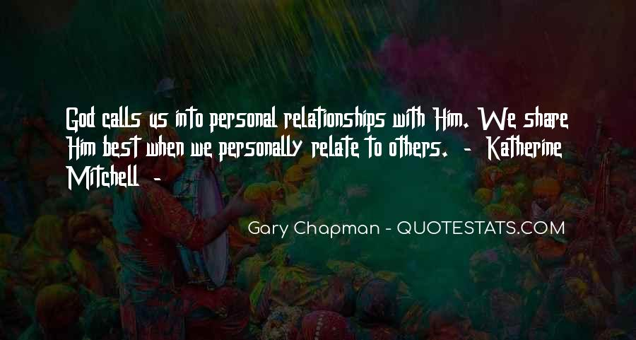 Quotes About Personal Relationships With God #209359