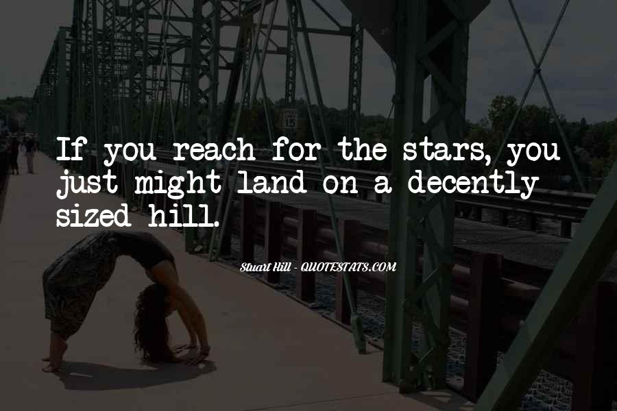 Quotes About Reach For The Stars #102898