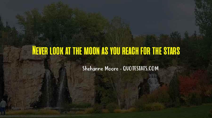 Quotes About Reach For The Stars #1034897