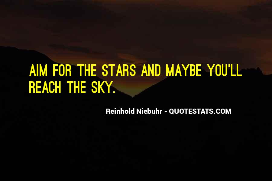 Quotes About Reach For The Stars #1177333