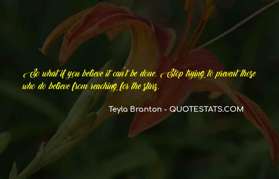 Quotes About Reach For The Stars #1366847